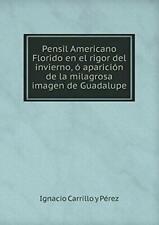 Pensil Americano Florido en el rigor del invier. Perez, y.#