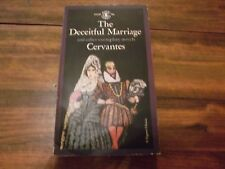The Deceitful Marriage and other exemplary novels,Cervantes PB 1963