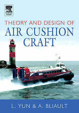 USED (GD) Theory and Design of Air Cushion Craft by Liang Yun