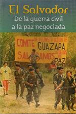 EL SALVADOR - GUERRA CIVIL - PAZ NEGOCIADA- History War Cuba Book