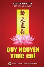 Quy Nguyen Truc Chi : Tuyen Tap Van Chuong Phat Giao Khuyen Tu Tinh Do by...
