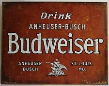 VINTAGE DRINK BUDWEISER METAL SIGN Anheuser Busch Brewery NEW Beer Repro Antique