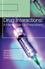 Adverse Drug Interactions : A Handbook for Prescribers by Nadarajah...
