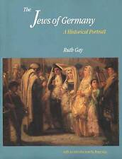 NEW The Jews of Germany: A Historical Portrait by Ruth Gay