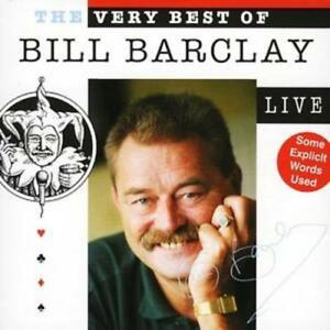 Bill Barclay : Very Best Of, The - Live CD (2006) ***NEW*** Fast and FREE P & P