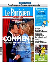 Le PARISIEN (IDF)20/08/2017*Comment MACRON se met en scène*Vie privée & publique