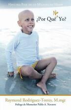 Por Que No Yo?: Historia Real de Un Milagro En Miami (Paperback or Softback)