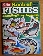 The Sun Book of Fishes and Angling Encyclopaedia (1972/73 season; Paperback)