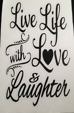 X 1 Live Life With Love And Laughter... Wine Bottle Decal/sticker