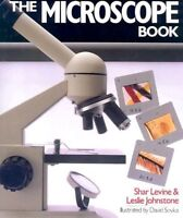 The Microscope Book by Shar Levine, Leslie Johnstone