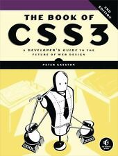 The Book of CSS3 : A Developer's Guide to the Future of Web Design (2014,...
