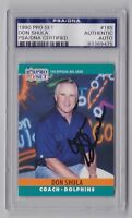 DON SHULA Dolphins Signed Auto 1990 Pro Set Card #185 -  PSA DNA 83369475