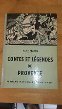 André Pézard - Contes et Légendes de Provence - Fernand Nathan (1958)