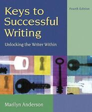 Keys to Successful Writing: Unlocking the Writer Within, with Readings (with