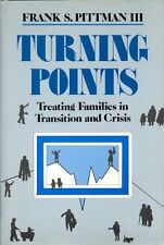 Turning Points: Treating Families in Transition and Crisis (Norton Professional
