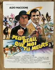 Plus beau que moi tu meurs, affiche cinéma 1982, Aldo Maccione (40x55) État Neuf