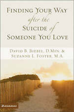 Good, Finding Your Way After the Suicide of Someone You Love, Foster, Sue, Foste