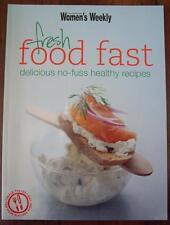 Australian Womens Weekly - FRESH FOOD FAST