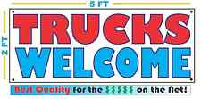 TRUCKS WELCOME All Weather Banner Sign NEW