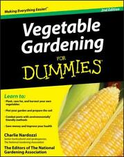 Vegetable Gardening for Dummies by Charlie Nardozzi (author), The Editors of ...