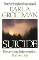 Suicide: Prevention, Intervention, Postvention: By Grollman, Earl A.