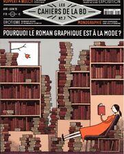Les cahiers de la BD N°7 - Pourquoi le roman graphique est à la mode ?