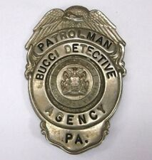 Vintage Bucci Detective Agency Patrolman Pennsylvania Badge