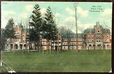 VINTAGE POSTCARD MAIN HALL, WILSON COLLEGE, CHAMBERSBURG, PA 1910