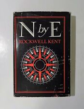 1936 N by E, by ROCKWELL KENT - SIGNED - Dust Jacket, Illustrated 1st Edition VG
