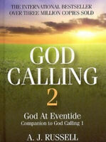 God Calling 2: God at Eventide by A.J. Russell.