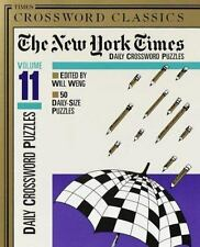New York Times Daily Crossword Puzzles, Volume 11 (NY Times)-ExLibrary