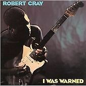 Robert Cray - I Was Warned (CD) . FREE UK P+P ..................................