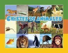 Chistes de animales (Facil De Leer Easy Readers) (Spanish Edition)
