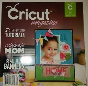 Cricut magazine Apr/May 2011 scrapbook papercut paper cut scrap book