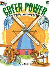 Green Power: Earth-Friendly Energy Through the Ages (Coloring Book)