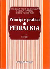 PRINCIPI E PRATICA DI PEDIATRIA  Panizon Monduzzi 1990