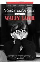 Wishin and Hopin: A Novel by Wally Lamb
