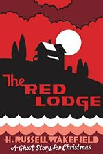 The Red Lodge: A Ghost Story for Christmas (Seth's Christmas Ghost Stories)