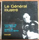 LE GENERAL ILLUSTRE MONTAGES DE JEAN HAROLD - DENOEL