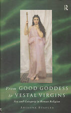 From Good goddess to vestal virgins. Staples. 1998 (Roma antica - Religione)
