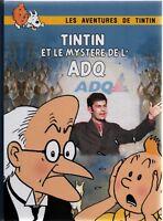 TINTIN PASTICHE. Tintin et le mystère de l'ADQ. Cartonné 2017. CANADA. Québec