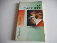 LE TARTUFFE - MOLIERE - CLASSIQUES HACHETTE