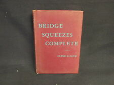 Bridge Squeezes Complerte or Winning , Clyde E Love, 1960, Sterling P, Good