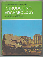 Magnus MAGNUSSON / Introducing Archaeology A Bodley Head Archaeology 1st ed 1972