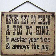 Sign Never Teach Pig Sing Mark Twain Farm Mark Twain Hog Plaque Vtg Ranch USA