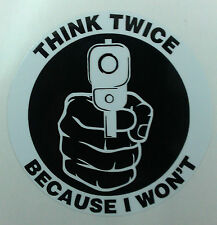 THINK TWICE GUN decal sticker CCW 2nd amendment home security handgun