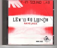 (HG506) F-M Sound Lab, Let's Do Lunch, Rave Jazz - 1993 CD