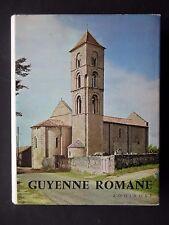 GUYENNE  ROMANE - PAR PIERRE DUBOURG NOVES  - EDITIONS ZODIAQUE