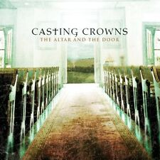 Altar & The Door - Casting Crowns (2007, CD NIEUW)