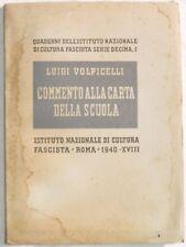 1940 LUIGI VOLPICELLI COMMENTO ALLA CARTA DELLA SCUOLA